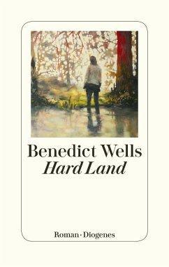 """Benedikt Wells """"Hard Land"""""""