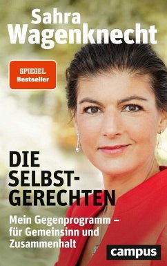"""Sarah Wagenknecht """"Die Selbstgerechten"""""""