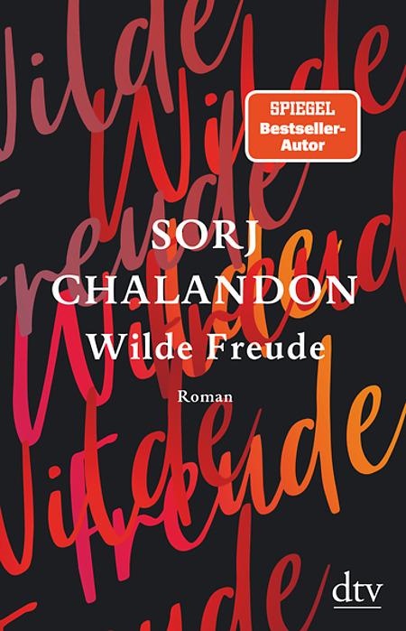 "Sorj Chalandon ""Wilde Freude"""