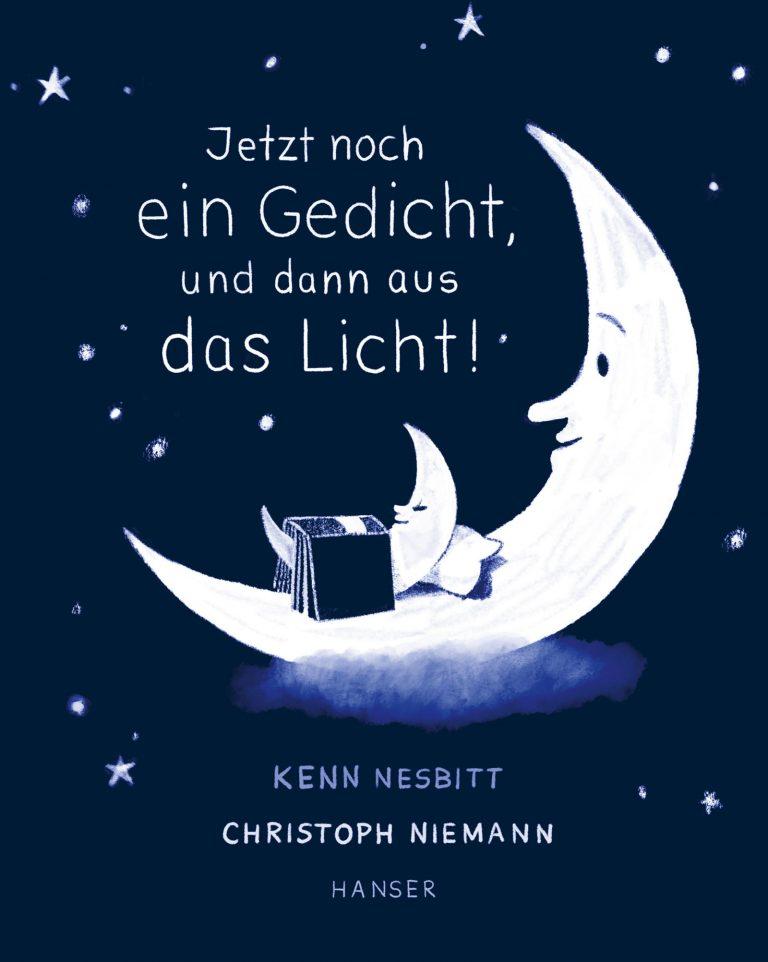 """Kenn Nesbitt, Christoph Niemann """"Jetzt noch ein Gedicht, und dann aus das Licht!"""""""