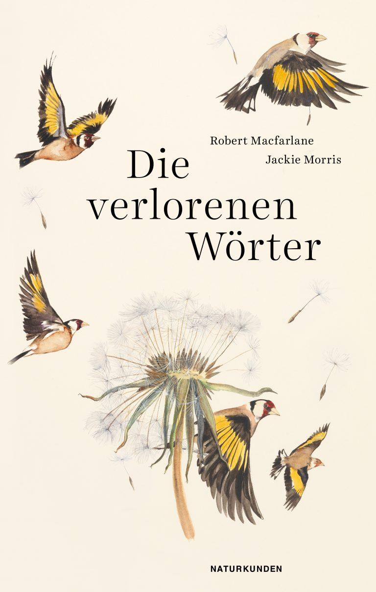 "Robert Macfarlane ""Die verlorenen Wörter"""