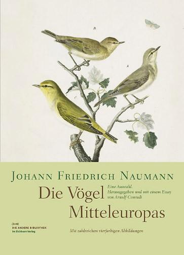 """Johann Friedrich Naumann """"Die Vögel Mitteleuropas Europas"""""""