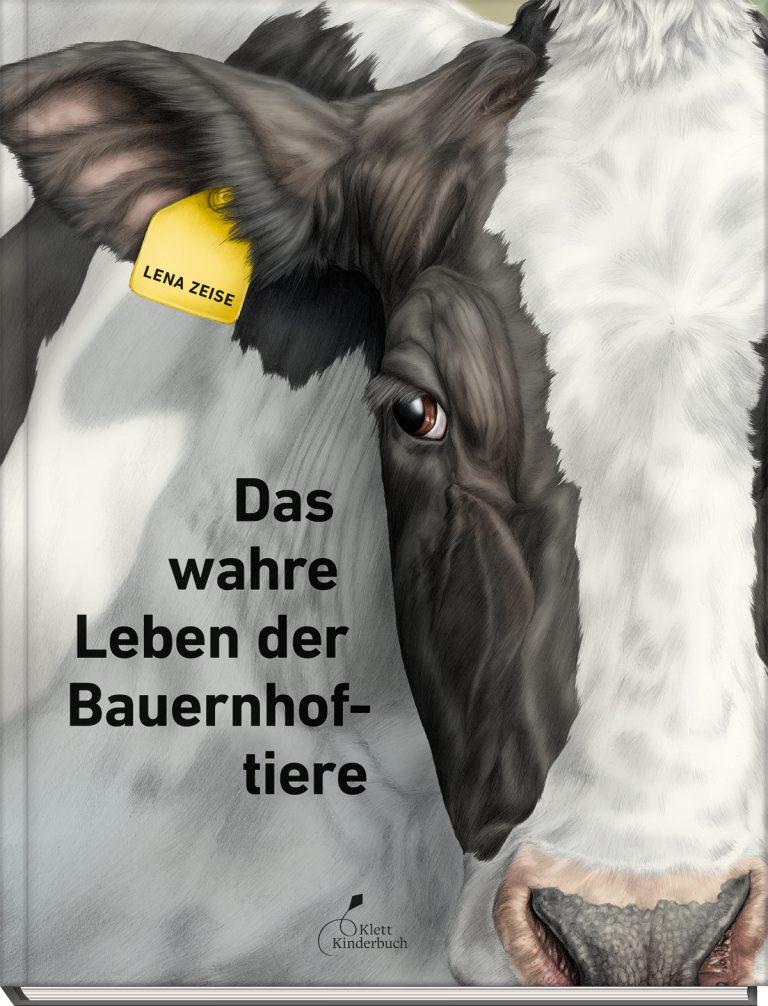 """Lena Zeise """"Das wahre Leben der Bauernhoftiere"""""""
