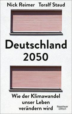 """Nick Reimer und Toralf Staud """"Deutschland 2050"""""""
