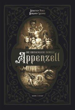 """Sebastien Perez """"Die erstaunliche Familie Appenzell"""""""
