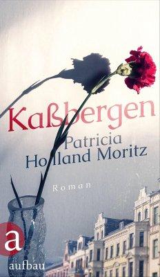 "Patricia Holland Moritz ""Kaßbergen"""